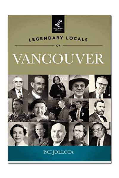 Legendary Locals of Vancouver